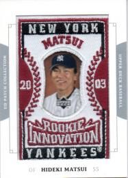 2003 UD Patch Collection	松井秀喜	Rookie Card