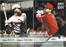 2018 Topps NOW MOMENT OF THE WEEK No.MOW-1 Shohei Ohtani & Babe Ruth 2018 3.29-4.8 大谷翔平 ベーブルース以来、投打での大活躍