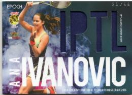 2016 EPOCH IPTL   Ana Ivanovic Match Worn Shirt 26/99